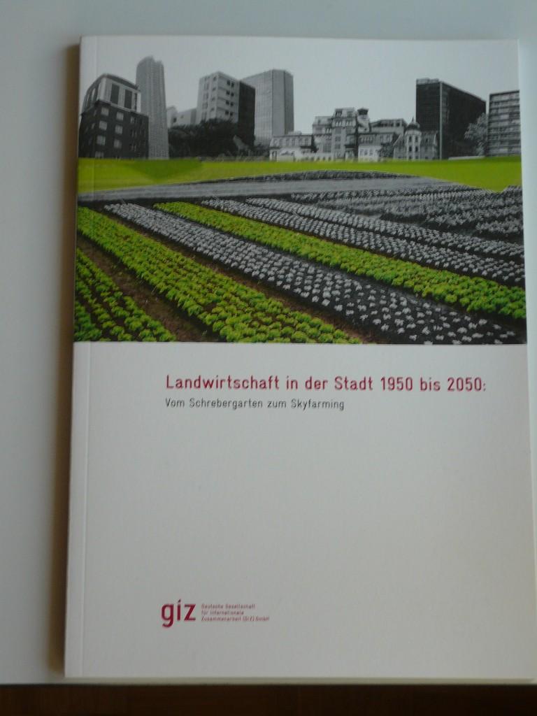 Titel_GIZ_Broschuere_Landwirtschaft_in_der_Stadt_1950_bis_2050